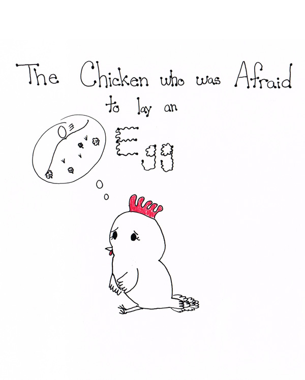 The Chicken Who Was Afraid
